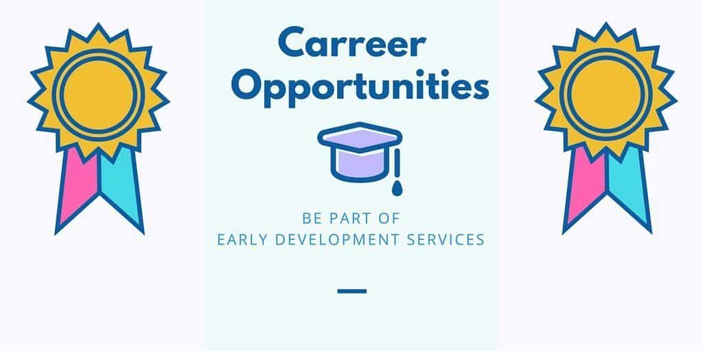 Career at Early Development Services